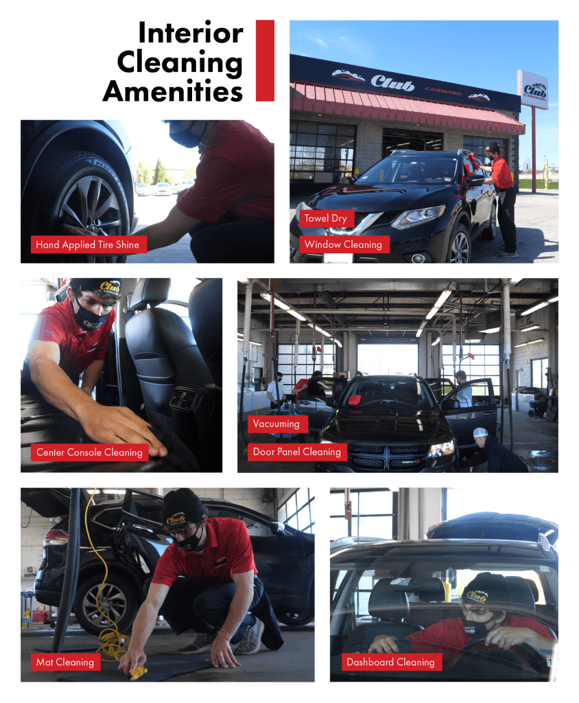 interior cleaning amenities include hand applied tire shine, hand towel dry, window cleaning, center console cleaning, vacuuming, door panel cleaning, mat cleaning, and dashboard cleaning